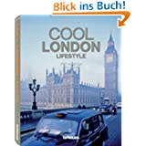 Cool London - Lifestyle (Cool Cities Series)