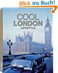 Cool London - Lifestyle (Cool Cities...