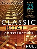 img - for Details of Classic Boat Construction - 25th Anniversary Edition book / textbook / text book