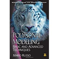 Polygonal Modeling: Basic and Advanced Techniques (Worldwide Game and Graphics Library) (Wordware Game and Graphics Library)