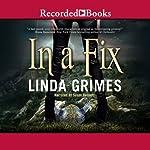 In a Fix: In a Fix, Book 1   Linda Grimes