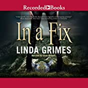 In a Fix: In a Fix, Book 1 | [Linda Grimes]