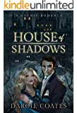 House of Shadows: a Gothic Romance
