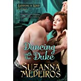 Dancing with the Duke (Landing a Lord) ~ Suzanna Medeiros