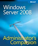 Windows Server 2008 Administrator's Companion