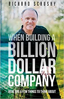 Download book When Building a Billion Dollar Company: Here are a few things to think about
