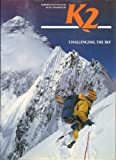 K2: Challenging the Sky