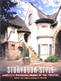 img - for Storybook Style: America's Whimsical Homes of the Twenties book / textbook / text book