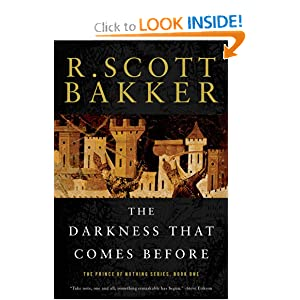 The Darkness that Comes Before (Prince of Nothing) by R. Scott Bakker