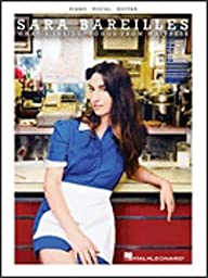 Hal Leonard Sara Bareilles - What\'s Inside: Songs from Waitress- Piano/Vocal/Guitar