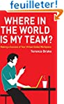 Where in the World is My Team?: Makin...