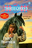 Cindy's Heartbreak (Thoroughbred Series #19) (0061064890) by Campbell, Joanna