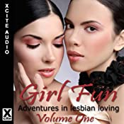 Girl Fun: Adventures in Lesbian Loving, Volume 1 | [Miranda Forbes]
