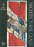 img - for Architectural Glass book / textbook / text book