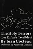 Image of The Holy Terrors (Les Enfants Terribles) (New Directions Paperbook, Ndp212)