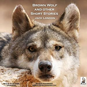 Brown Wolf and Other Stories Audiobook