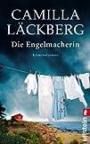 Die Engelmacherin: Kriminalroman (Ein Falck-Hedström-Krimi, Band 8)