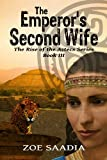 The Emperors Second Wife (The Rise of The Aztecs Series, book 3)