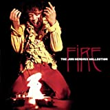 Jimi Hendrix Fire: The Jimi Hendrix Collection