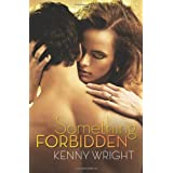 Something Forbidden ~ Kenny Wright