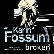 Broken | [Karin Fossum]