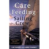 The Care and Feeding of the Sailing Crewvon &#34;Lin Pardey&#34;