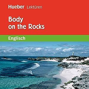Body on the Rocks Hörbuch
