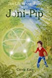 The Life in the Wood with Joni-Pip