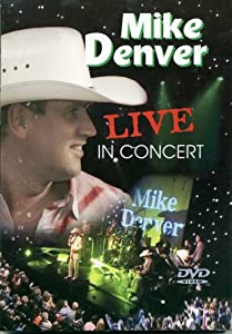 MIKE DENVER LIVE IN CONCERT DVD