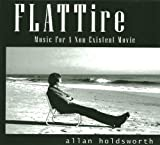 Flat Tire - Music For A Non-Existent Movie by Allan Holdsworth (2013)