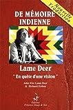 """echange, troc John Fire Lame Deer, Richard Erdoes - De mémoire indienne - """"En quête d'une vision"""""""