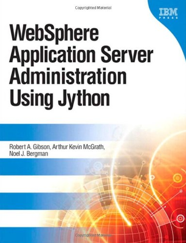 WebSphere Application Server Administration Using Jython