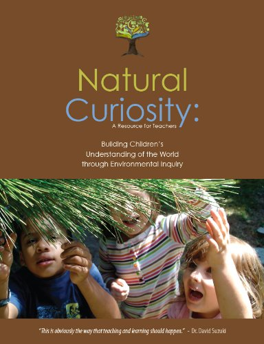 Natural Curiosity: A Resource for Teachers