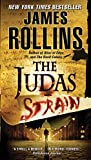 The Judas Strain: A Sigma Force Novel