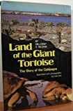 Land of the Giant Tortoise: The Story of the Galapagos (0590074164) by Selsam, Millicent Ellis