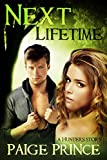 Next Lifetime (Hunters Book 1)