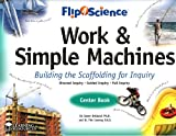img - for Flip4Science: Work & Simple Machines Center Book book / textbook / text book