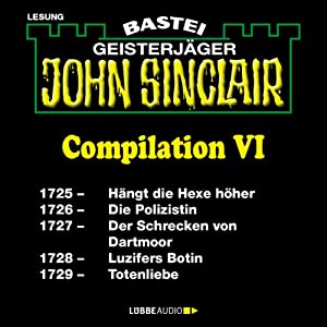 John Sinclair Compilation VI Hörbuch