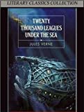 Image of 20,000 Leagues Under the Sea - Full Version (Annotated) (Literary Classics Collection)