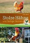 Stolze H�hne: Und flei�ige Hennen (La...