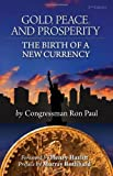 img - for Gold, Peace, and Prosperity Pocket Edition by Ron Paul (2011-07-25) book / textbook / text book