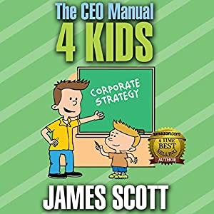 The CEO Manual 4 Kids Audiobook