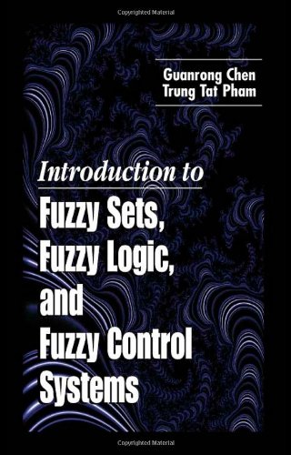 Introduction to Fuzzy Sets, Fuzzy Logic, and Fuzzy Control Systems