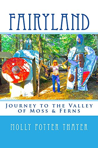 fairyland-journey-to-the-valley-of-moss-ferns-english-edition