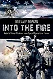 Into the Fire: Medal of Honor Citations from Special Operational Forces
