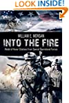 Into the Fire: Medal of Honor Citatio...