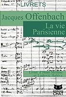 La Vie Parisienne, livret illustr�