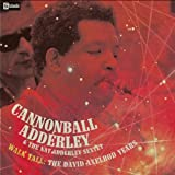 "Walk Tall-the David Axelrod Yevon ""Cannonball Adderley"""