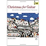 Christmas for Guitar In TAB: Solos and Duets with Optional Parts for C Instrumentsby Michael Green