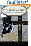 The African Bible: The Record of the...